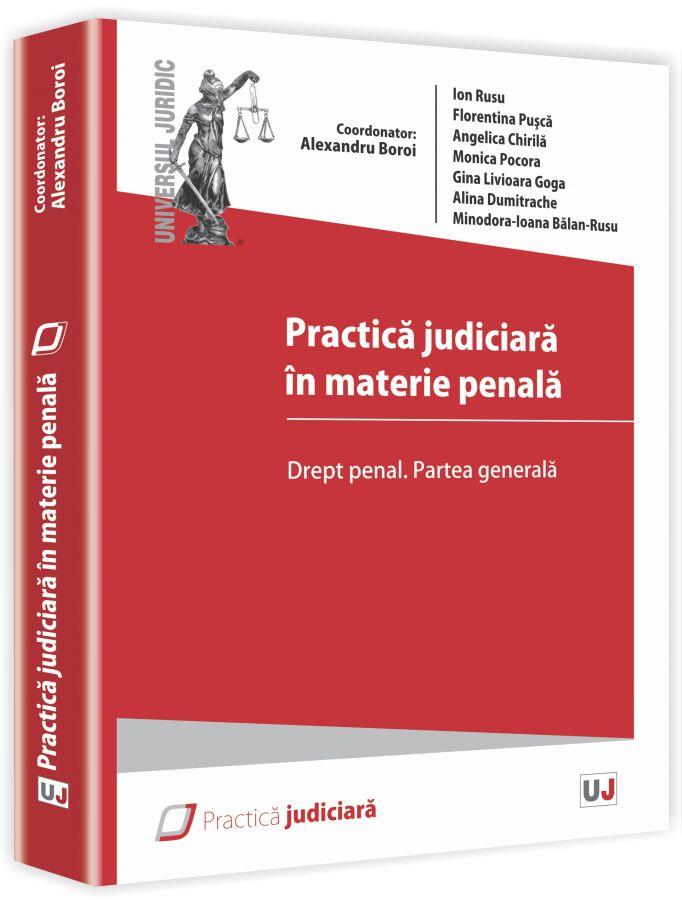 Practica judiciara in materie penala