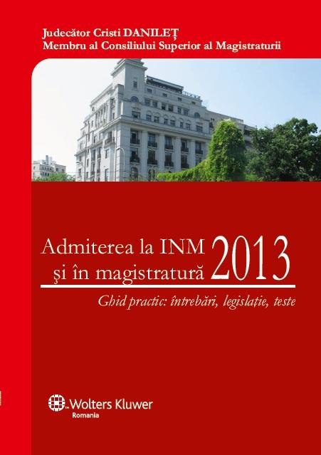 Admiterea la INM 2013